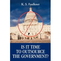 Is It Time to Outsource the Government?