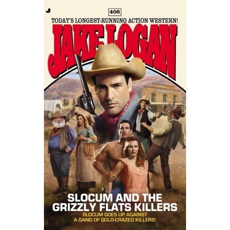 Slocum #408 : Slocum and the Grizzly Flats - 408 555 1212