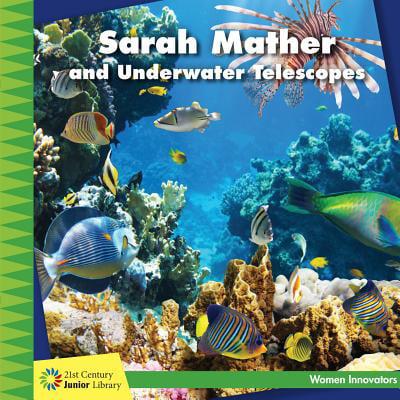 Sarah Mather and Underwater Telescopes