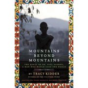 Mountains Beyond Mountains (Adapted for Young People) : The Quest of Dr. Paul Farmer,  A Man Who Would Cure the World