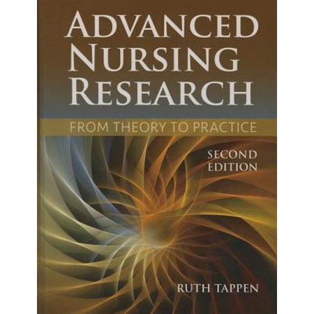 Advanced Nursing Research : From Theory to Practice