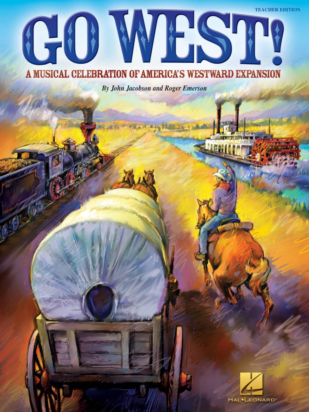Hal Leonard Go West! (A Musical Celebration of America's Westward Expansion) Singer 5 Pak... by Hal Leonard