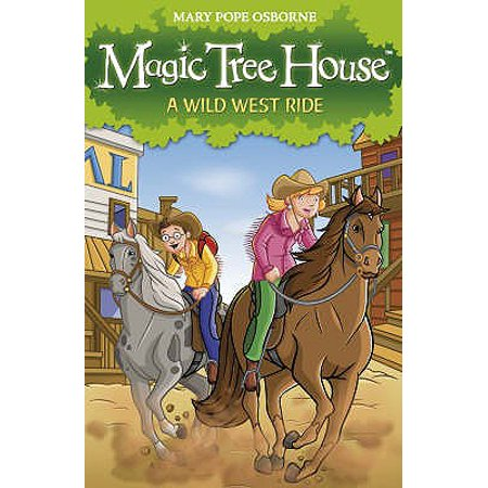 Magic Tree House 10: A Wild West Ride (Paperback)