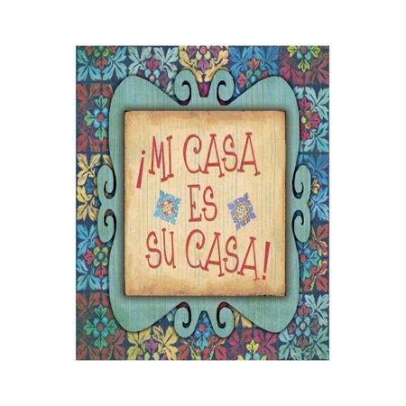 Mi Casa Es Su Casa Print Wall Art By Jo Moulton ()