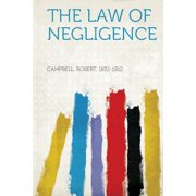 The Law of Negligence