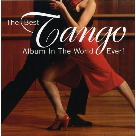 The Best Tango Album In The World...Ever! (CD)