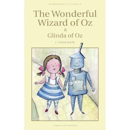 Wordsworth Classics: The Wonderful Wizard of Oz & Glinda of Oz (Paperback) for $<!---->