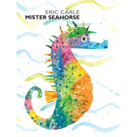 Mister Seahorse (Mister Seahorse By Eric Carle Lesson Plans)