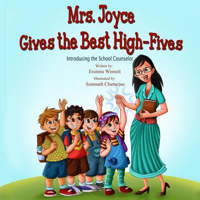 Mrs. Joyce Gives the Best High-Fives : Introducing the School