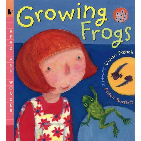 Growing Frogs : Read and Wonder