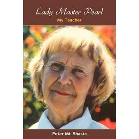 Lady Master Pearl: My Teacher - eBook