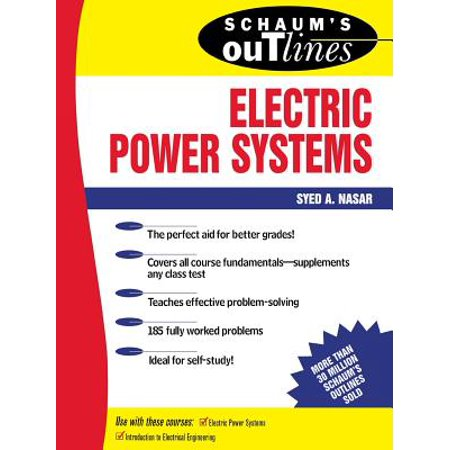 Schaum's Outline of Electrical Power Systems (Utilisation Of Electrical Power By Rk Rajput)