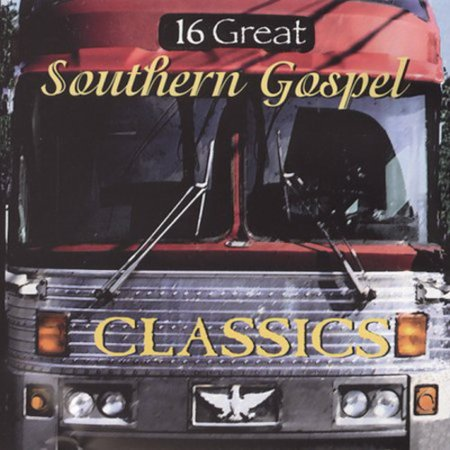 Crabb Family Southern Gospel (16 Great Southern Gospel, Vol.)