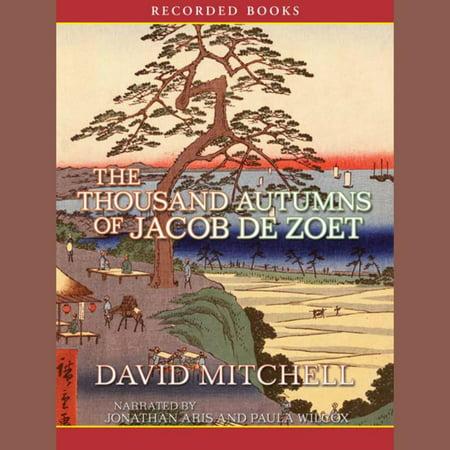 The Thousand Autumns of Jacob de Zoet - Audiobook (The 1000 Autumns Of Jacob De Zoet)
