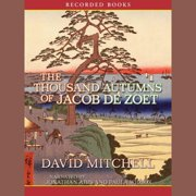 The Thousand Autumns of Jacob de Zoet - Audiobook