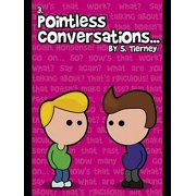 Pointless Conversations: Lightbulbs and Civilisation - eBook
