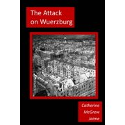 The Attack on Wuerzburg - eBook