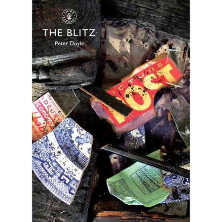 The Blitz  Shire Library   Paperback