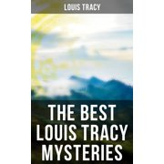 The Best Louis Tracy Mysteries - eBook