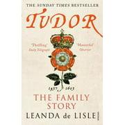 Tudor : The Family Story