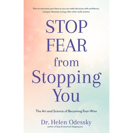 Stop Fear from Stopping You: The Art and Science of Becoming Fear-Wise (Paperback) Harness Your FearTwo kinds of fear. Sometimes, emotions like fear can be helpful. A few years ago, Dr. Helen Odessky, clinical psychologist and author of the best-selling motivational book Stop Anxiety from Stopping You, found herself part of a minor fender-bender on a major interstate. Looking back at her daughter, she feared that if another car hit them, her daughter's life would be in danger. A few minutes after retreating to another car in a safer location, an 18-wheeler barrelled into her car and demolished it. Her fear saved both her daughter's life and her own.Fight the bad fear. Stop Fear from Stopping You is about a different type of fear--the fear that is so prevalent that it often lies dormant in the way of our dreams, career paths and relationships. This fear creates stories that cushion us from potential pain and failure--at the cost of our self-esteem, success, growth, and personal happiness.Become fear-wise. Because fear is complex, we cannot afford to merely be fearless. Just  letting go  is not the answer. The real solution lies in learning to become fear-wise. In this inspirational book, Dr. Helen will show you how to harness the wisdom behind your fears and break through the barriers that block your success.Stop Fear from Stopping You is the perfect gift for women and men struggling with fear. It is designed to help you: Identify the fears that stand between you and your goalsDevelop tools to overcome your fearsDevelop a value-based plan to pursue your goalsChange your relationship with fear and learn to become fear-wiseIf self-help books for women and men like The Confidence Gap, Daring Greatly, or Fearless inspired you, then Stop Fear from Stopping You is a must-read.