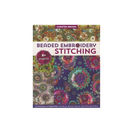C&T Beaded Embroidery Stitching Bk Bead Embroidery Patterns