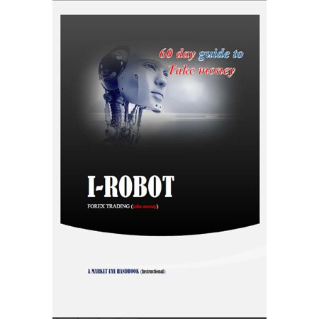 i robot forex trading - eBook (Best Forex Trading Robot)