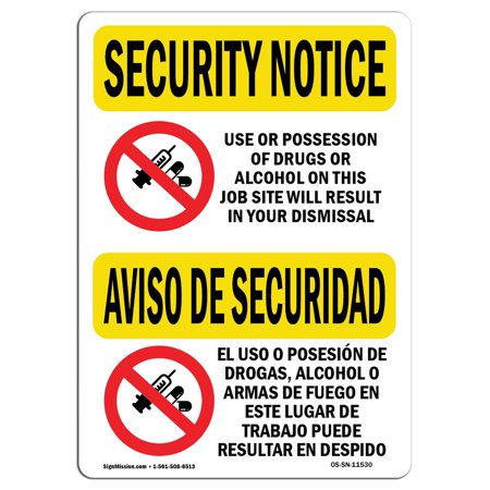 Osha Alcohol (OSHA SECURITY NOTICE Sign - Drugs Or Alcohol Dismiss Bilingual    Choose from: Aluminum, Rigid Plastic or Vinyl Label Decal   Protect Your Business, Work Site, Warehouse & Shop Area   Made in the US)
