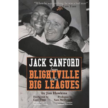 Jack Sanford : From Blightville to the Big (From A Jack To A King Jim Reeves)