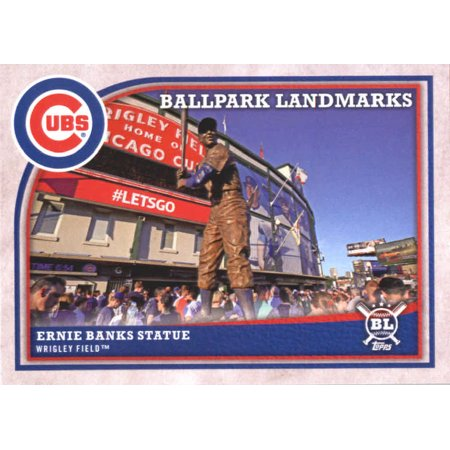 2018 Topps Big League #357 Ernie Banks Statue Chicago Cubs Baseball Card - *GOTBASEBALLCARDS