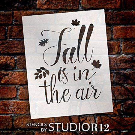 Fall is in The Air Stencil by StudioR12 | Script Letters | Reusable Word Template for Painting on Wood | DIY Home Decor Sign | Fall Leaves Autumn |Chalk, Mixed Media and Craft |Select Size (8