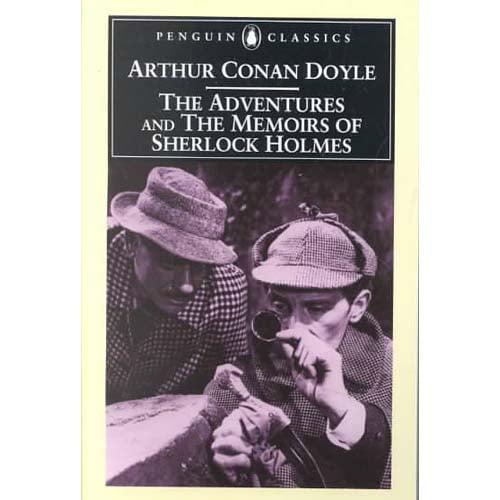 The Adventures of Sherlock Holmes & the Memoirs of Sherlock Holmes