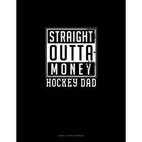 Cornell Notes Notebook: Straight Outta Money Hockey Mom: Cornell Notes Notebook (Paperback)