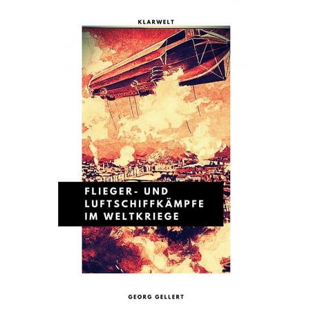 Flieger- und Luftschiffkämpfe im Weltkriege - eBook (Weibliche Flieger)