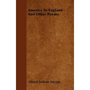 America to England - And Other Poems