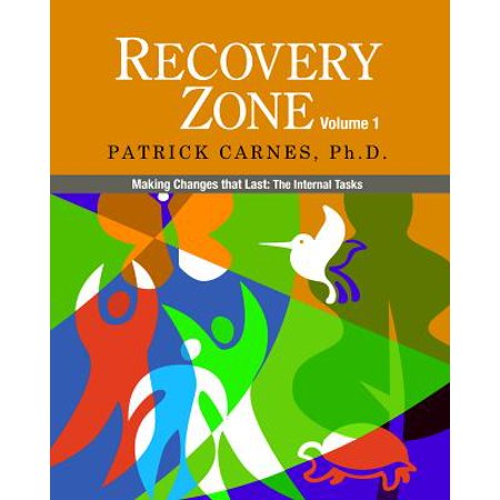 Last Chance Shop - Recovery Zone, Volume 1 : Making Changes That Last: The Internal Tasks