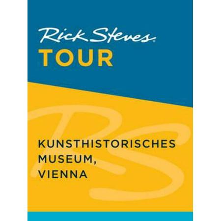 Rick Steves Tour: Kunsthistorisches Museum, Vienna - eBook ()