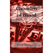 Gauntlets of Blood: Book 2 of the Aroich Saga - eBook