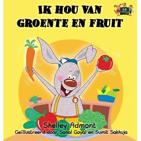 Dutch Fruit (Dutch Bedtime Collection: Ik hou van groente en fruit: I Love to Eat Fruits and Vegetables (Dutch Edition))