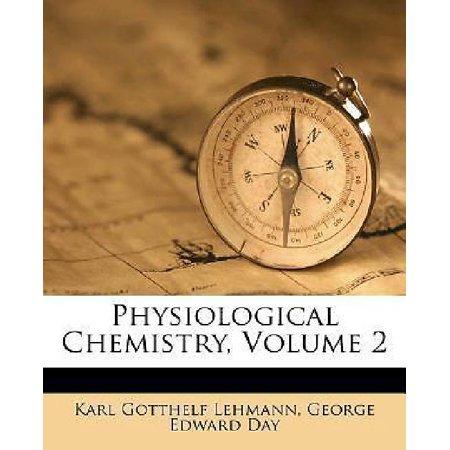 Physiological Chemistry  Volume 2 By Lehmann  Karl Gotthelf  George Edward Da