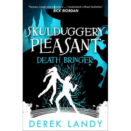 Death Bringer (Skulduggery Pleasant, Book 6) - eBook ()
