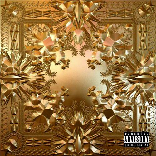 Watch The Throne (Explicit)