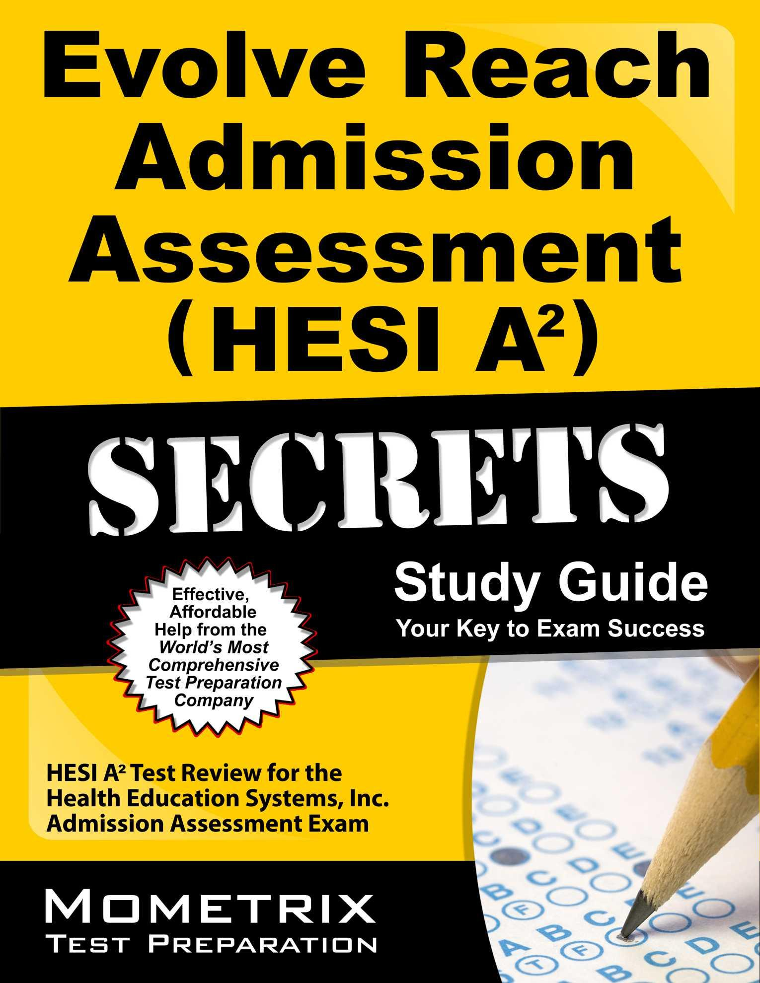 Evolve Reach Admission Assessment (Hesi A2) Secrets Study Guide ...