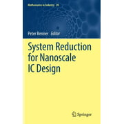 Mathematics in Industry: System Reduction for Nanoscale IC Design (Hardcover)