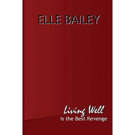Living Well Is the Best Revenge - eBook