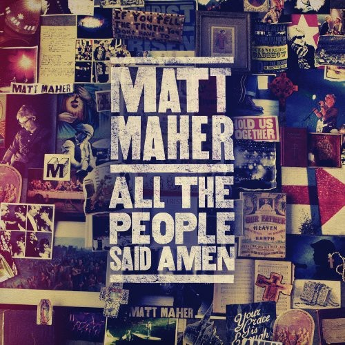Matt Maher - All The People Said Amen (CD)
