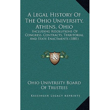 A Legal History of the Ohio University, Athens, Ohio