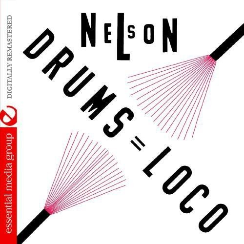 Nelson Padron - Nelson: Drums Loco [CD]