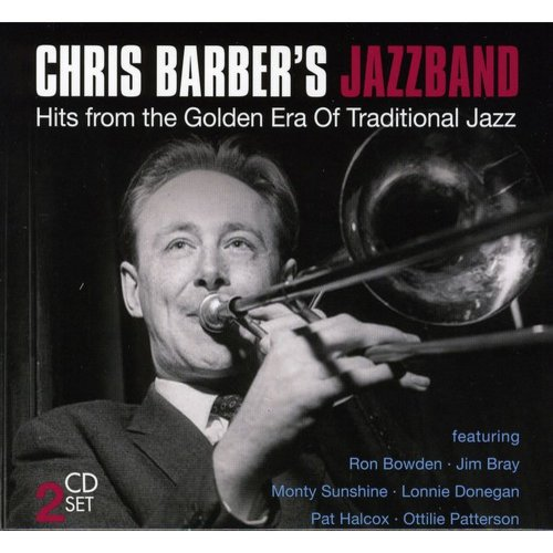 Chris Barbers Jazzband: Hits From The Golden Era