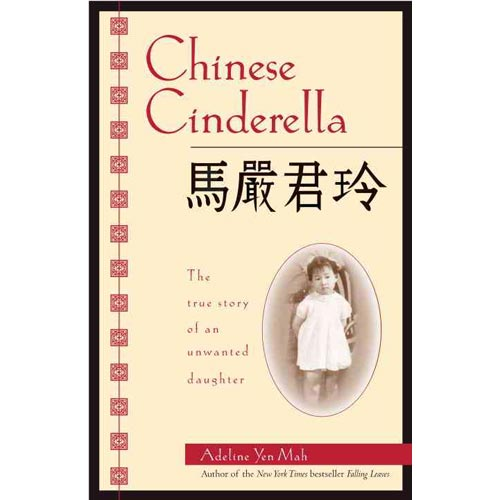 Image of Chinese cinderella: the true story of an unwanted daughter